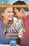 This Good Man, Janice Kay Johnson, 0373608683
