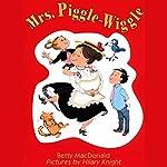 Mrs. Piggle-Wiggle | Betty MacDonald