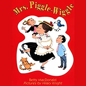 Mrs. Piggle-Wiggle Audiobook