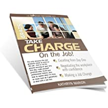 GRADS: TAKE CHARGE on the Job
