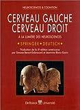 CERVEAU GAUCHE, CERVEAU DROIT. A la lumière des neurosciences, 5ème édition