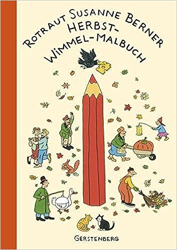 Herbst-Wimmel-Malbuch: Amazon.de: Rotraut Susanne Berner: Bücher