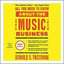 All You Need to Know about the Music Business, 10th Edition