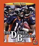 The Denver Broncos, Mark Stewart, 159953066X