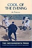 Cool of the Evening, Jim Thielman, 1886513716