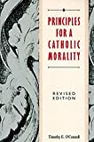 img - for Principles for a Catholic Morality: Revised Edition book / textbook / text book