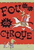 Fou de Cirque (French Edition)
