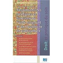 responsabilites juridiques et fonct. aide-soignant et auxi. puer. 5e ed.