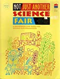 Not Just Another Science Fair, Laura Vazquez, 0673361322