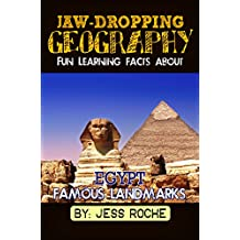 Jaw-Dropping Geography: Fun Learning Facts About Egypt Famous Landmarks: Illustrated Fun Learning For Kids