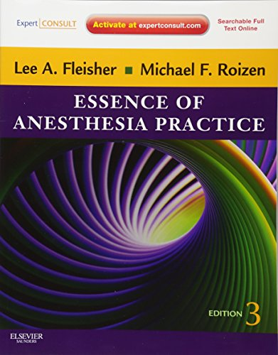 Essence of Anesthesia Practice: Expert Consult – Online and Print