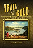 Trail to Gold: The Pend Oreille Route by Linda Hackbarth (2014-11-06)