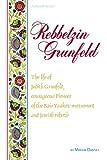 img - for Artscroll: Rebbetzin Grunfeld by Miriam Dansky (ArtScroll (Mesorah)) book / textbook / text book