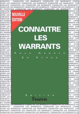 Connaître les warrants Relié – 1 juillet 1999 Journal des Finances 2902370253 Bourse Économie