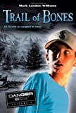 Trail of Bones, Mark London Williams, 0763621544