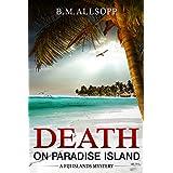 DEATH ON PARADISE ISLAND: A Fiji Islands Mystery