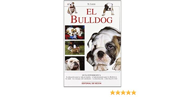 El Bulldog (Spanish Edition): M. Cantini: 9788431526641: Amazon.com: Books