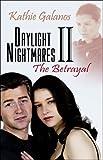 Daylight Nightmares II, Kathleen Galanos, 1424141729