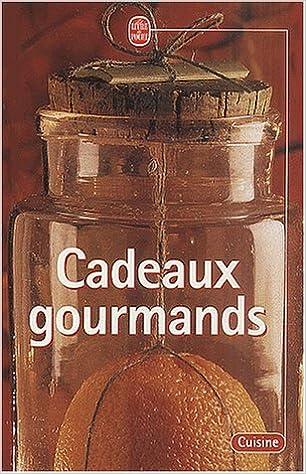 En ligne Cadeaux gourmands pdf, epub