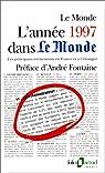 L'Année 1997 dans « Le Monde » (t. 12) : [1-1-1997 / 31-12-1997] par Roche