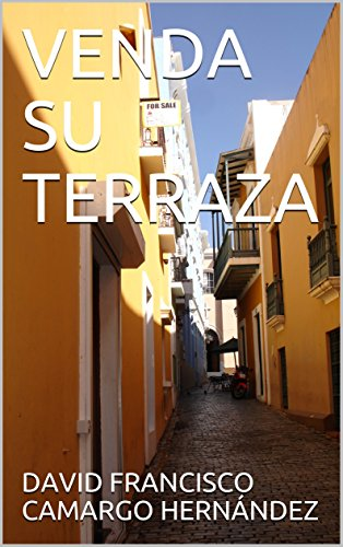 VENDA SU TERRAZA (Spanish Edition)