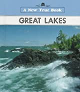 The Great Lakes (New True Books)