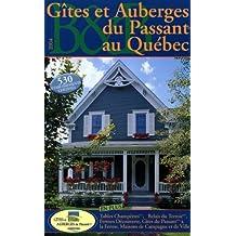 GÎTES ET AUBERGES DU PASSANT AU QUÉBEC 2004