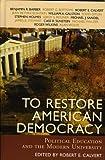 To Restore American Democracy, , 0742534545