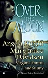Over the Moon, Angela Knight and Virginia Kantra, 0425213439