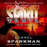 Spirit Trail | Darrel Sparkman