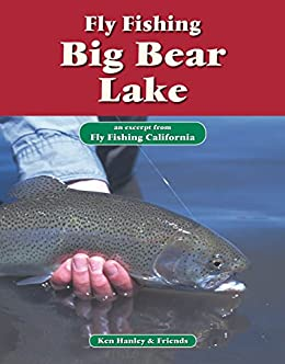 Fly fishing big bear lake an excerpt from fly for Fishing in big bear