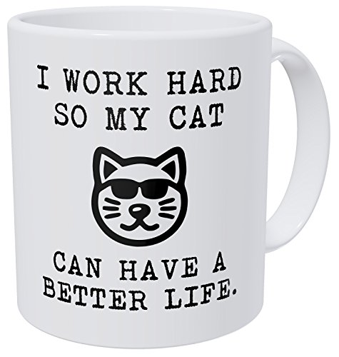 Aviento Funny Coffee Mug I Work Hard So My Cat Can Have A Better Life 11 Ounces 490 Grams Ultra White AAA (Best Coffee Mugs For Work)
