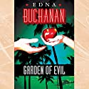 Garden of Evil: A Britt Montero Novel Audiobook by Edna Buchanan Narrated by Erin Bennett