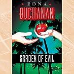 Garden of Evil: A Britt Montero Novel | Edna Buchanan