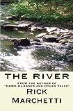 The River, Rick Marchetti, 1478161191