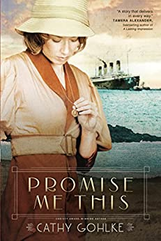 Promise Me This by [Gohlke, Cathy]