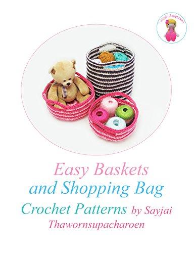 Basket Crochet Pattern (Easy Baskets and Shopping Bag Crochet Patterns)