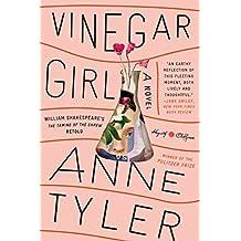 Vinegar Girl: William Shakespeare#s The Taming of the Shrew Retold: A Novel (Hogarth Shakespeare)