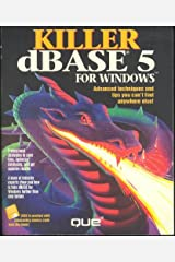 Killer dBASE 5 for Windows/Book and Disk Paperback