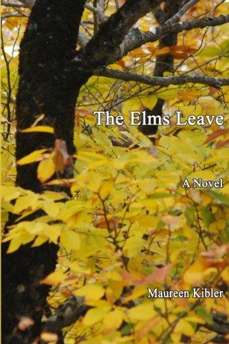 Read Online The Elms Leave: A Novel pdf epub