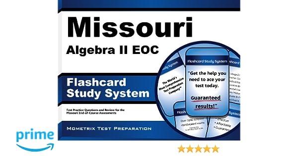 Missouri Algebra II EOC Flashcard Study System: Missouri EOC Test ...