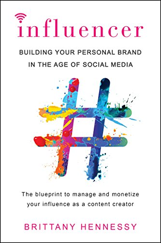 - Influencer: Building Your Personal Brand in the Age of Social Media