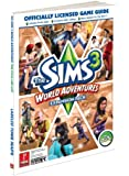 The Sims 3: World Adventures: Prima Official Game Guide (Prima Official Game Guides)
