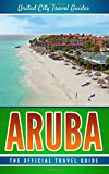 #5: Aruba: The Official Travel Guide