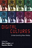 Digital Cultures 1st Edition