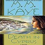 Death in Cyprus: A Novel | M. M. Kaye