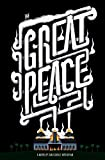 The Great Peace: Or, Get with the Pogrom
