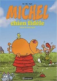 Michel Chien fidèle, tome 1 : Casse la baraque par  Sti