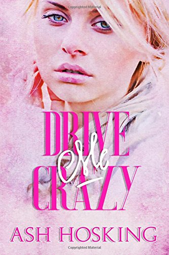 Download Drive Me Crazy (The Missing Pieces series) (Volume 2) ebook