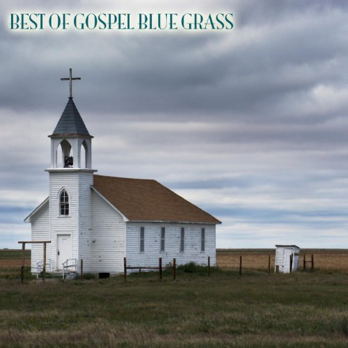 The Best Of Gospel Bluegrass